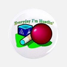 "Hustle Everyday 3.5"" Button"