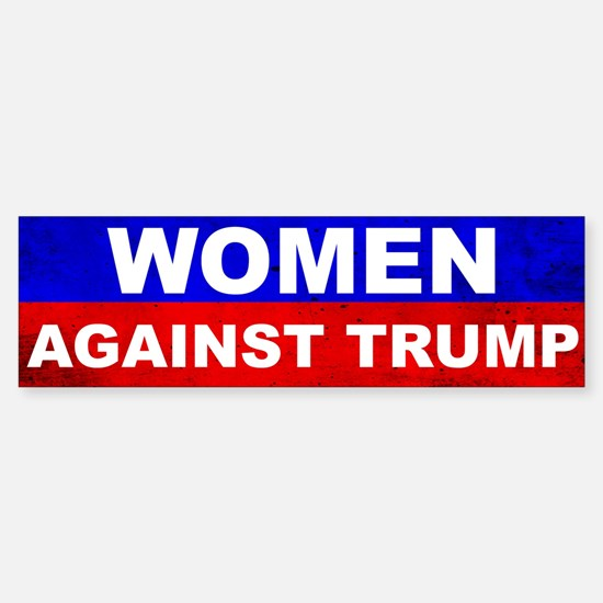 Women Against Trump Bumper Bumper Bumper Sticker