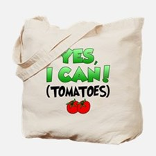 Yes I Can Tomatoes Tote Bag