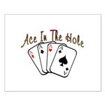 Ace Hole Small Poster