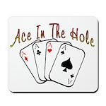 Ace Hole Mousepad