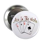 Ace Hole 2.25