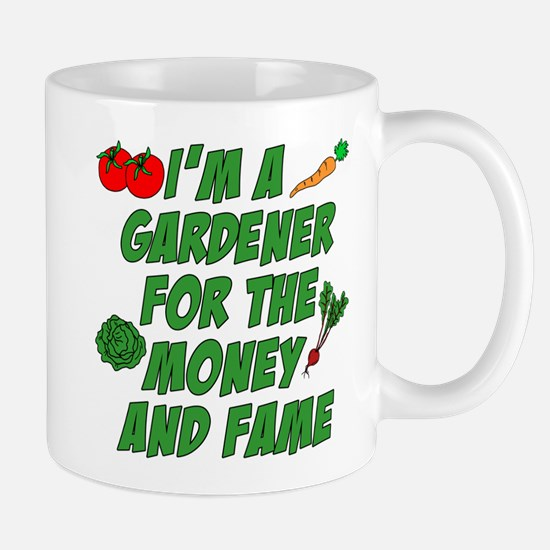 Gardener Money And Fame Mugs