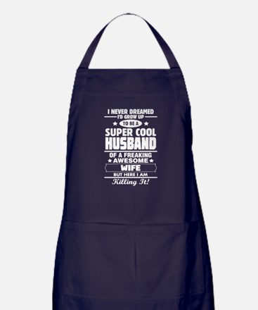 Super Cool Husband Of A Freaking Awesome Wife Apro