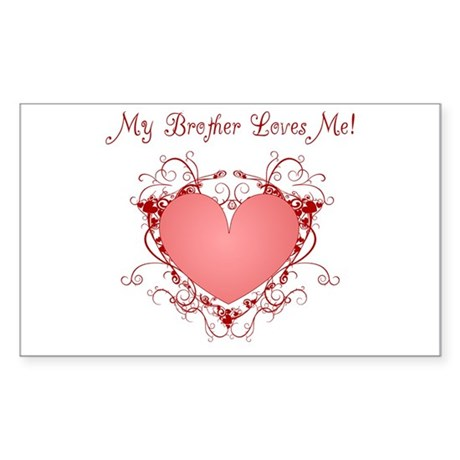 My Brother Loves Me Heart Rectangle Sticker