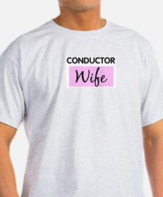 CONDUCTOR Wife T-Shirt