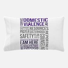 domestic violence survivor Pillow Case