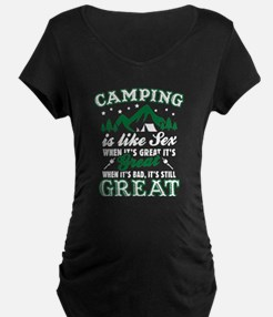 Camping Is Like Sex Maternity T-Shirt