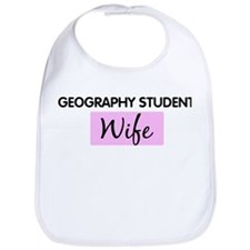 GEOGRAPHY STUDENT Wife Bib