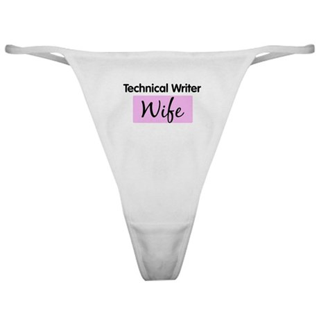 Technical Writer Wife Classic Thong