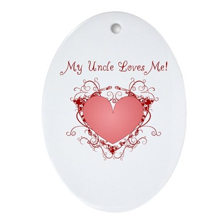 My Uncle Loves Me Heart Oval Ornament