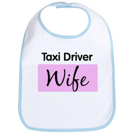 Taxi Driver Wife Bib