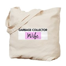 GARBAGE COLLECTOR Wife Tote Bag