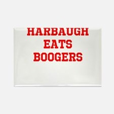harbaugh eats boogers Magnets