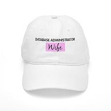 DATABASE ADMINISTRATOR Wife Baseball Cap