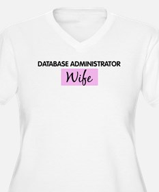 DATABASE ADMINISTRATOR Wife T-Shirt