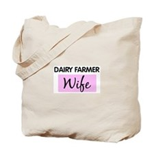 DAIRY FARMER Wife Tote Bag