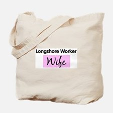 Longshore Worker Wife Tote Bag