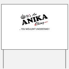 Cute Anika Yard Sign