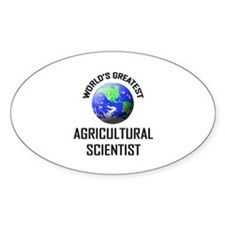 World's Greatest AGRICULTURAL SCIENTIST Decal