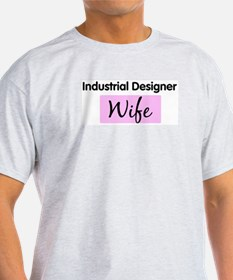 Industrial Designer Wife T-Shirt