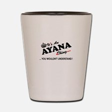 Funny Ayana Shot Glass