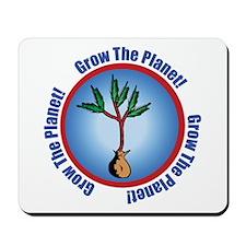 Grow The Planet Mousepad