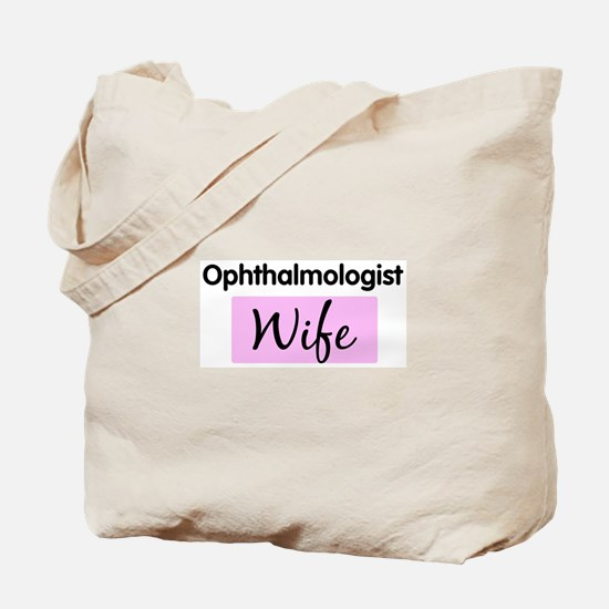 Ophthalmologist Wife Tote Bag