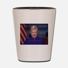 Funny Hillary clinton 2016 liberal taxes bill Shot Glass