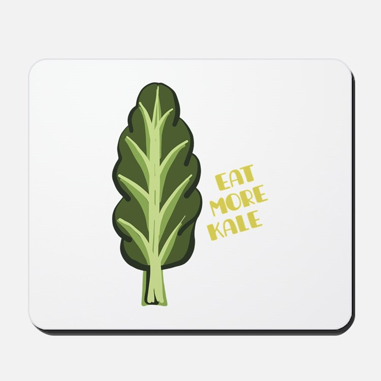 Eat More Kale Mousepad