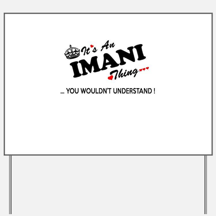Cute Imani Yard Sign