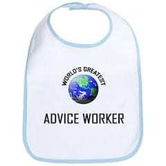 World's Greatest ADVICE WORKER Bib