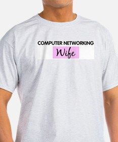 COMPUTER NETWORKING Wife T-Shirt