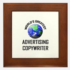 World's Greatest ADVERTISING COPYWRITER Framed Til
