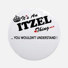 Cute Itzel Round Ornament