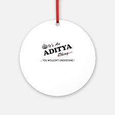Unique Aditya Round Ornament