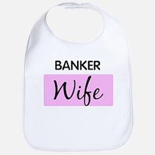 BANKER Wife Bib