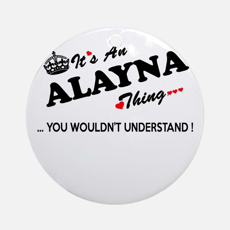 Cute Alayna Round Ornament