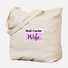 Mail Carrier Wife Tote Bag