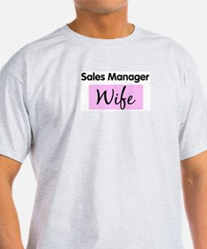 Sales Manager Wife T-Shirt