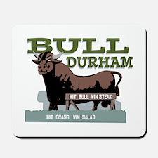 Bull Durham Mousepad