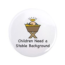 "STABLE BACKGROUND 3.5"" Button"