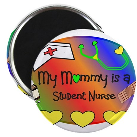 My Mommy Student Nurse Magnets