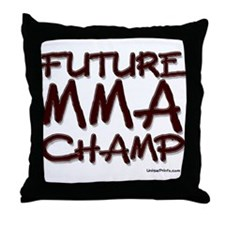 FUTURE MMA CHAMP Throw Pillow