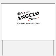 Unique Angelo Yard Sign