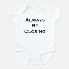 ABC...Always Be Closing Infant Bodysuit