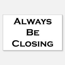 ABC...Always Be Closing Rectangle Decal