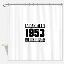 Made In 1953 Shower Curtain