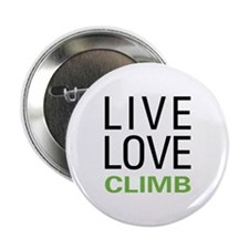"""Live Love Climb 2.25"""" Button"""