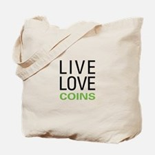 Live Love Coins Tote Bag